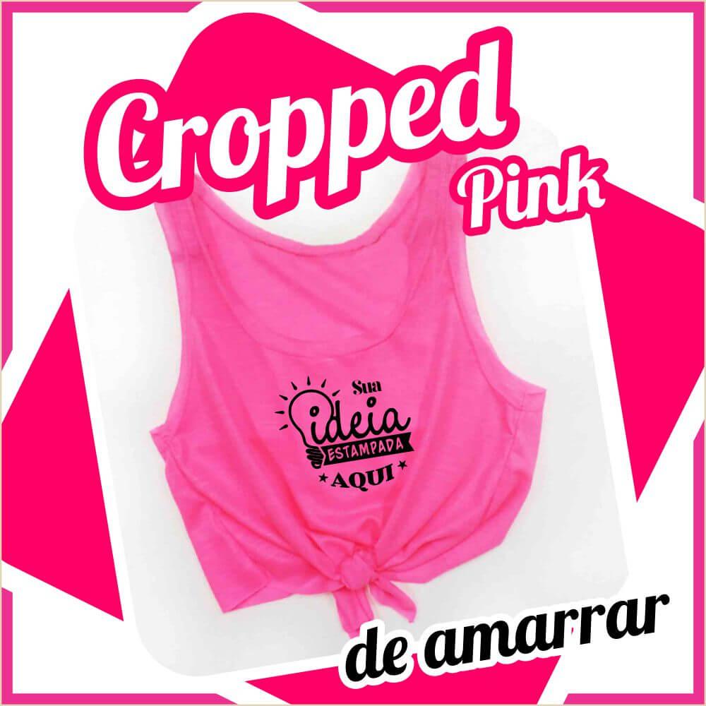 Cropped de Amarrar – Pink