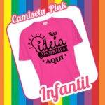 Camiseta Infantil Pink