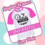 Camiseta RAGLAN Infantil Branca com Pink